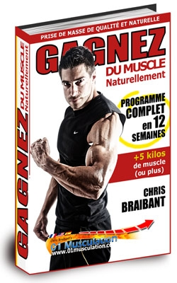 Gagnez du Muscle Naturellement Chris BraiBant